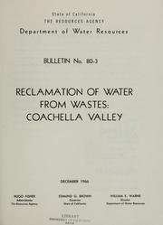 Cover of: Reclamation of water from wastes: Coachella Valley. | California. Dept. of Water Resources.