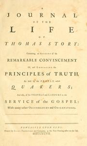 Cover of: A journal of the life of Thomas Story | Thomas Story