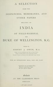 Cover of: A selection from the despatches, memoranda and other papers relating to India: Ed. by Sidney J. Owen with an introductory essay.