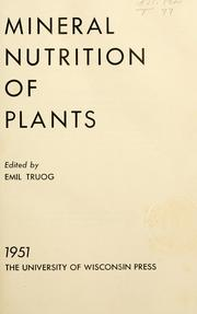 Cover of: Mineral nutrition of plants. | University of Wisconsin