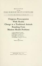Cover of: Chippewa preoccupation with health | Robert Eugene Ritzenthaler
