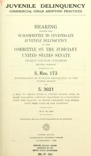Juvenile delinquency by United States. Congress. Senate. Committee on the Judiciary