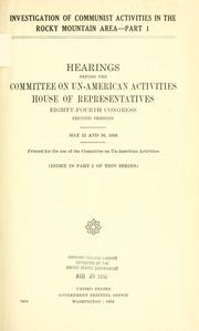 Cover of: Investigation of Communist activities in the Rocky Mountain area: Hearings
