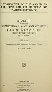 Cover of: Investigation of the award by the Fund for the Republic, inc., Plymouth Meeting, Pa: Hearing