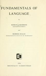 Fundamentals of language by Jakobson, Roman