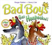 Cover of: Bad boys get henpecked!