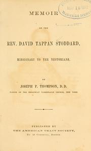 Cover of: Memoirs of the Rev. David Tappan Stoddard: missionary to the Nestorians.