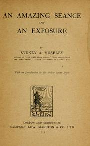 Cover of: amazing séance and an exposure | Sydney A. Moseley