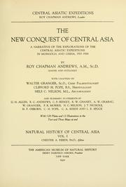 Cover of: The new conquest of central Asia by Andrews, Roy Chapman
