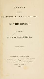 Cover of: Essays on the religion and philosophy of the Hindus | Henry Thomas Colebrooke