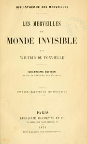 Cover of: Les merveilles du monde invisible by W. de Fonvielle