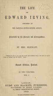 Cover of: The life of Edward Irving, minister of the National Scotch Church, London
