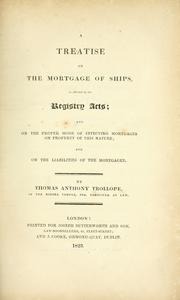 Cover of: treatise on the mortgage of ships | Thomas Anthony Trollope