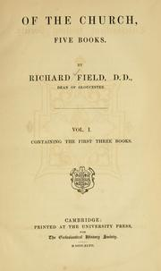 Cover of: Of the church, five books. | Field, Richard
