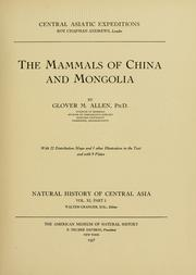 Cover of: The mammals of China and Mongolia by Glover M. Allen