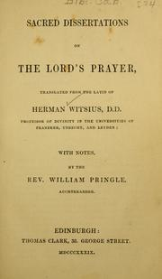 Cover of: Sacred dissertations on the Lord's Prayer by Herman Witsius