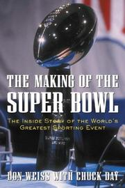 Cover of: The Making of the Super Bowl  | Don Weiss
