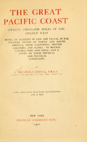 Cover of: great Pacific coast, twelve thousand miles in the golden west | Enock, C. Reginald