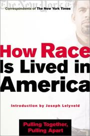 Cover of: How race is lived in America |
