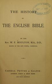 Cover of: history of the English Bible | W. F. Moulton