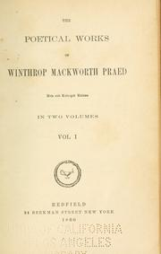Cover of: The poetical works of Winthrop Mackworth Praed. | Winthrop Mackworth Praed