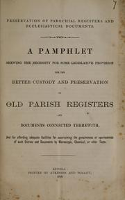Cover of: Preservation of parochial registers and ecclesiastical documents | George Edward Moser