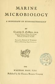 Cover of: Marine microbiology, a monograph on hydrobacteriology
