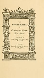 Cover of: literary remains of Catherine Maria Fanshawe | Catherine Maria Fanshawe
