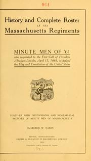 Cover of: History and complete roster of the Massachusetts regiments, minute men of