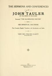 "Cover of: The sermons and conferences of John Tauler, of the Order of preachers, surnamed ""the illuminated doctor"""