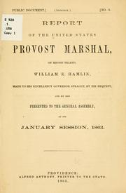 Cover of: Report of the United States Provost Marshal, of Rhode Island, William E. Hamlin | United States. Provost Marshal of Rhode Island.