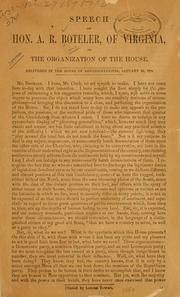 Cover of: Speech of Hon. A.R. Boteler, of Virginia, on the organization of the House. | Alexander Robinson Boteler
