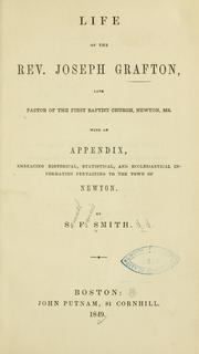 Cover of: Life of the Rev. Joseph Grafton | Samuel Francis Smith