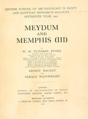 Cover of: Meydum and Memphis (III) | W. M. Flinders Petrie