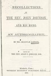 Cover of: Recollections of the Rev. John Johnson and his home | Susannah Brooks Johnson