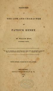 Cover of: Sketches of the life and character of Patrick Henry
