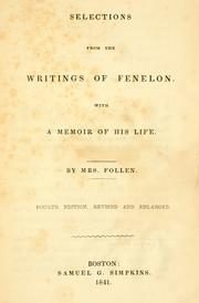Cover of: Selections from the writings of Fenelon: With a memoir of his life.