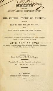 Cover of: Memoir upon the negotiations between Spain and the United States of America, which led to the treaty of 1819. | OniМЃs, Luis de