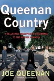 Cover of: Queenan Country: a reluctant Anglophile's pilgrimage to the mother country