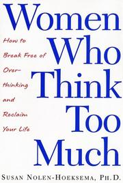 Cover of: Women Who Think Too Much | Susan Nolen-Hoeksema