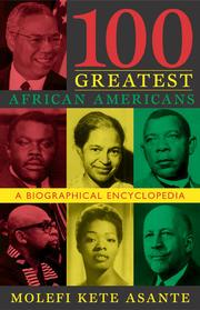 Cover of: 100 greatest African Americans | Asante, Molefi K.