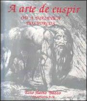 Cover of: A Arte de Cuspir