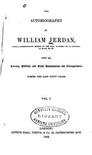 Cover of: The autobiography of William Jerdan