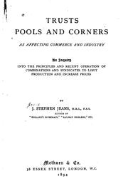 Cover of: Trusts, pools and corners as affecting commerce and industry