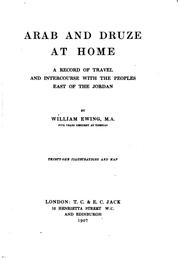 Cover of: Arab and Druze at home | William Ewing