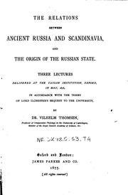 Cover of: relations between ancient Russia and Scandinavia and the origin of the Russian state. | Thomsen, Vilhelm Ludvig Peter