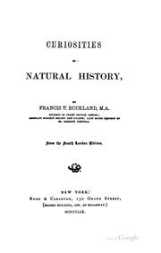 Curiosities of natural history by Francis T. Buckland