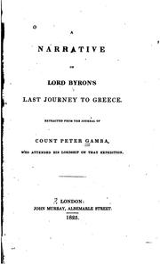 Cover of: A narrative of Lord Byron's last journey to Greece