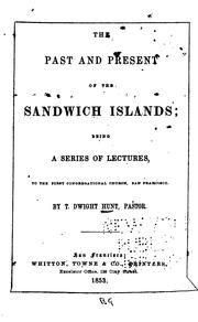 Cover of: The past and present of the Sandwich islands
