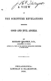Cover of: A View Of The Scripture Revelations Respecting Good And Evil Angels